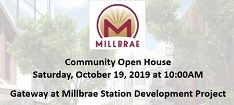 Gateway at Millbrae Station Development Project Community Open House